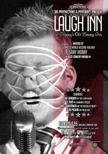 Shay Hooray a.k.a The Famous Rubberband Boy heads up Pomeroy's second first ever Laugh Inn poster