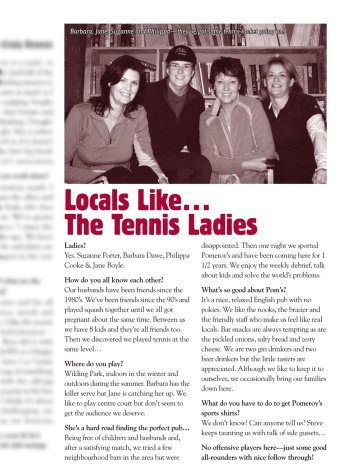 "The Pomeroy's Press. Pom's ""Locals like…"" profile article. The Tennis Ladies."