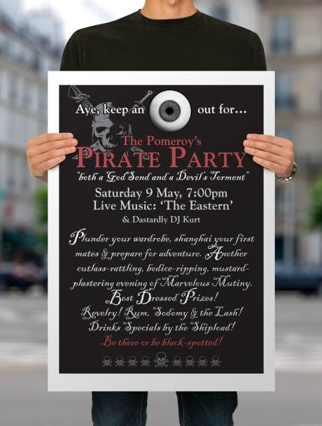 "The Pomeroy's annual Pirate Party invitation and poster 2010. ""Aye, keep an eye out for… The Pomeroy's Pirate Party."""